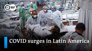 Latin America's COVID-19 situation remains devastating | DW News
