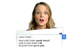 Jodie Foster Answers the Web's Most Searched Questions | WIRED