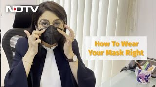 Coronavirus: How To Wear Your Mask Properly?