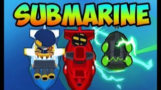 Bloons TD 6 - BEST SUBMARINE GUIDE OF ALL TIME