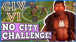 NO CITY WIN ONLY CHALLENGE - CIV 6 Is A Perfectly Balanced game WITH NO EXPLOITS Except Maori