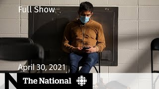 CBC News: The National | New COVID-19 restrictions in Alberta; Long-term care | April 30, 2021