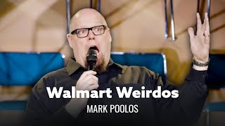 Weirdos Of Walmart. Mark Poolos - Full Special