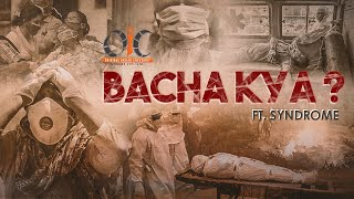 Bacha Kya | OIC | Ft. Syndrome
