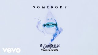 The Chainsmokers, Drew Love - Somebody (Naderi Remix - Audio)
