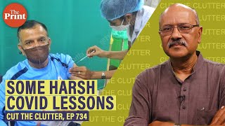 The harshest Covid lessons, way forward & recklessness in the name of faith