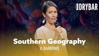 The South's Idea of Geography. JJ Barrows - Full Special