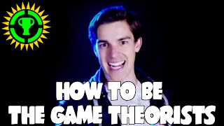 How To Be The Game Theorists