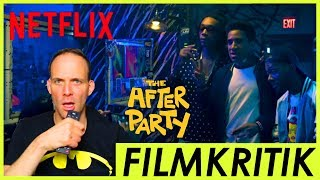 The After Party - Review Kritik - Netflix