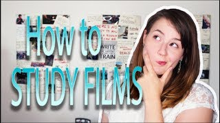 How to Study Films