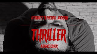 Thriller - Dance Cover - A Tribute to Michael Jackson | Performed by Ajit Shetty