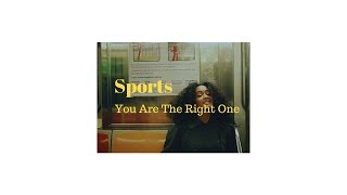 « Sports - You Are The Right One / lyrics ~»