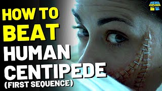 "How to Beat the EVIL SURGEON in ""THE HUMAN CENTIPEDE"" (2009)"