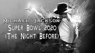 Michael Jackson - Super Bowl 2020 (The Night Before) [Special Concert]