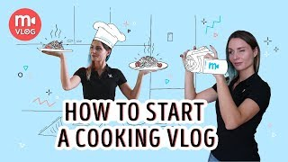 Shooting a cooking video: how to create your own food vlog 📹🥘