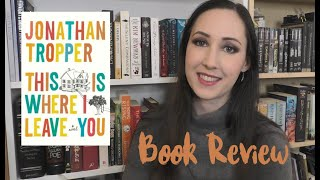 This is where I leave you - Book Review | The Bookworm