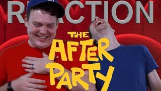 The After Party - Trailer Reaction