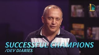 Successful Champions | /dev diary - League of Legends