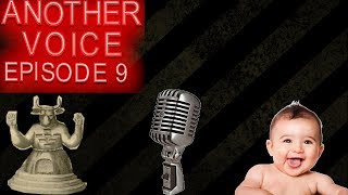 The War On Babies: Another Voice Episode 9