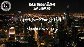 Save Your Tears - The Weeknd (Lyrics)