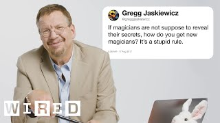 Penn Jillette (Penn & Teller) Answers Magic Questions From Twitter | Tech Support | WIRED